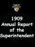 1909  Annual Report of the Superintendent - United States Military Academy