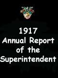 1917  Annual Report of the Superintendent - United States Military Academy