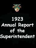 1923  Annual Report of the Superintendent - United States Military Academy